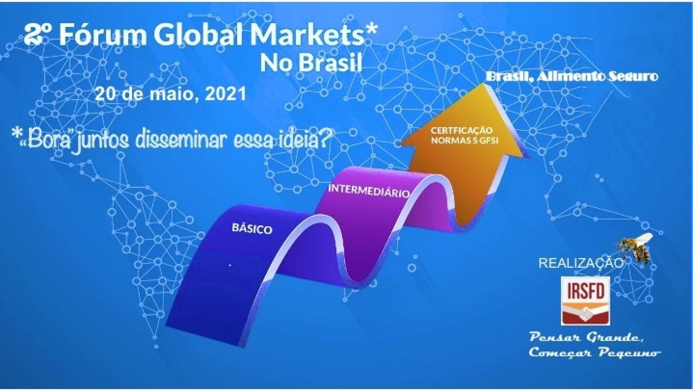 2°Fórum Global Markets no Brasil - Dia 20 de maio de 2021
