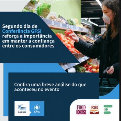 GFSI CONFERENCE 2021 – Wrap up Dia 2 Tecnologia e Cultura a serviço da Segurança de Alimentos