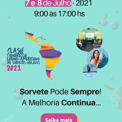 5º CLASH – Congresso Latino- Americano de Sorvetes-Helados 2021